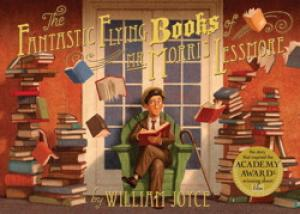 The Fantastic Flying Books of Mr Morris Lessmore by William Joyce