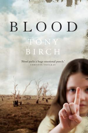 Blood by Tony Birch (Read More)