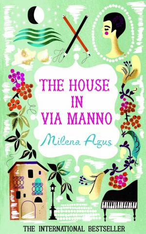 The House in Via Manno by Milena Agus